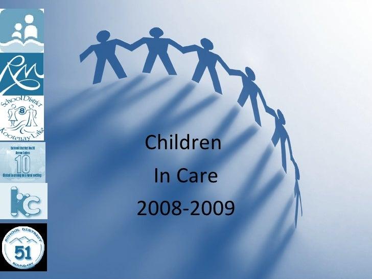 Children  In Care 2008-2009