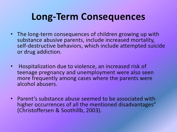 children affected by their parent s substance abuse <br > 8