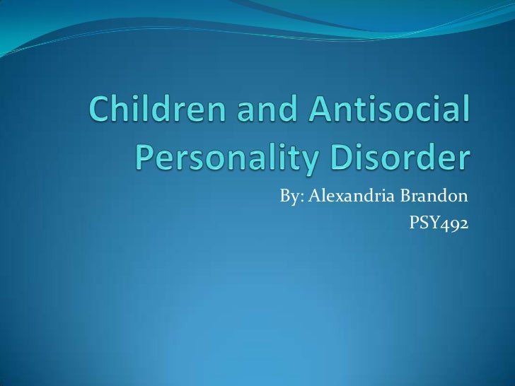 antisocial personality disorder essay Thank you fantasy rpg games, for allowing me to easily rattle off the names of the pieces of hoplite armor for this essay dissertation sur le romantisme et la nature.