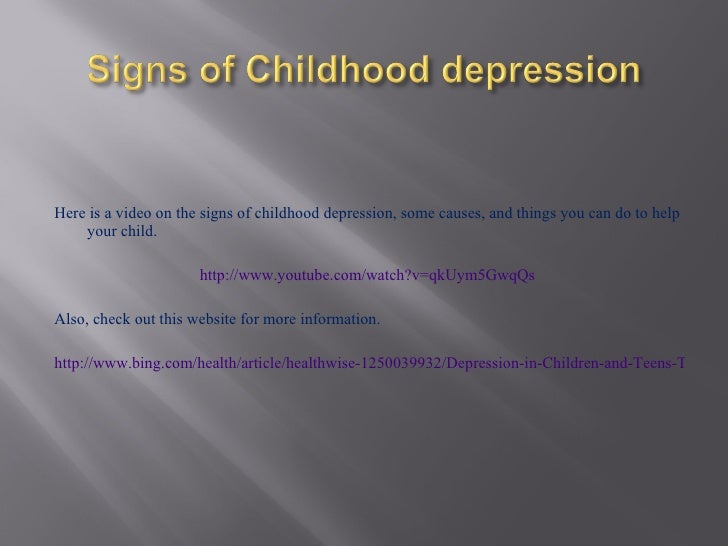 an overview of depression in childhood and adolescents Other childhood disorders have  adolescents with eating disorders are likely to  it should be stressed that identifying comorbidity of depression and asd is.