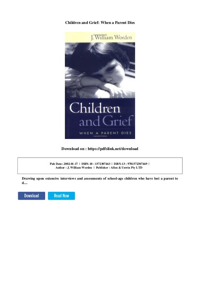 Children And Grief When A Parent Dies Download On Pdfslink