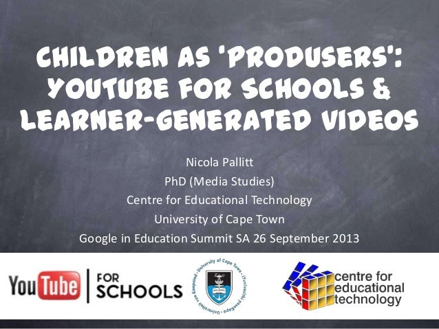 Nicola Pallitt PhD (Media Studies) Centre for Educational Technology University of Cape Town Google in Education Summit SA...