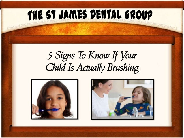 5 Signs To Know If YourChild Is Actually Brushing