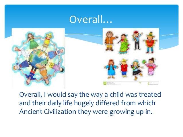 Children Daily Life: Ancient Civilizations