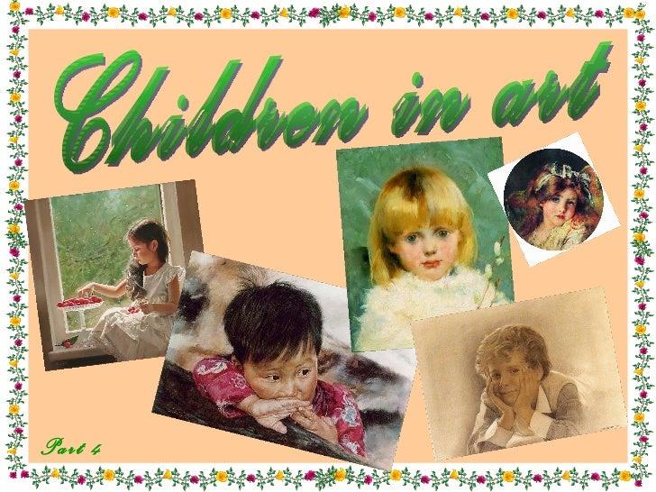 Children in art  Part  4