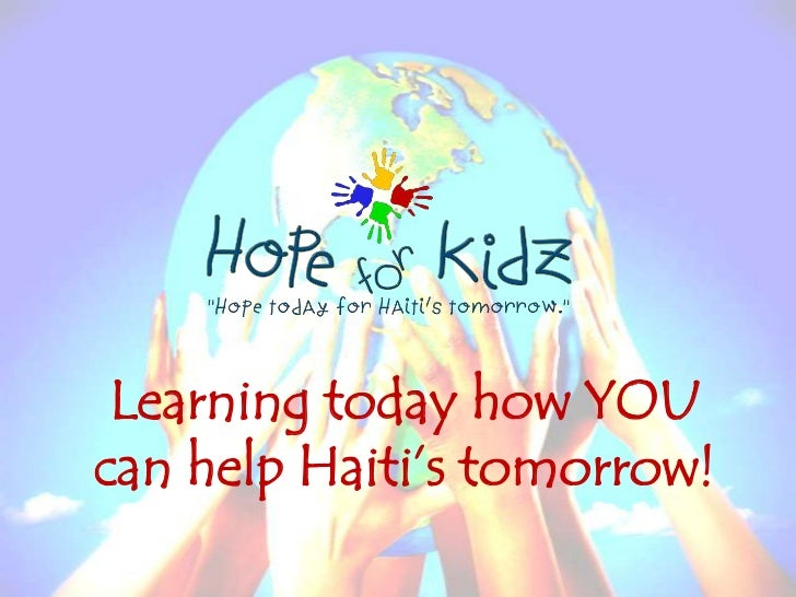 Learning today how YOU can help Haiti's tomorrow!<br />