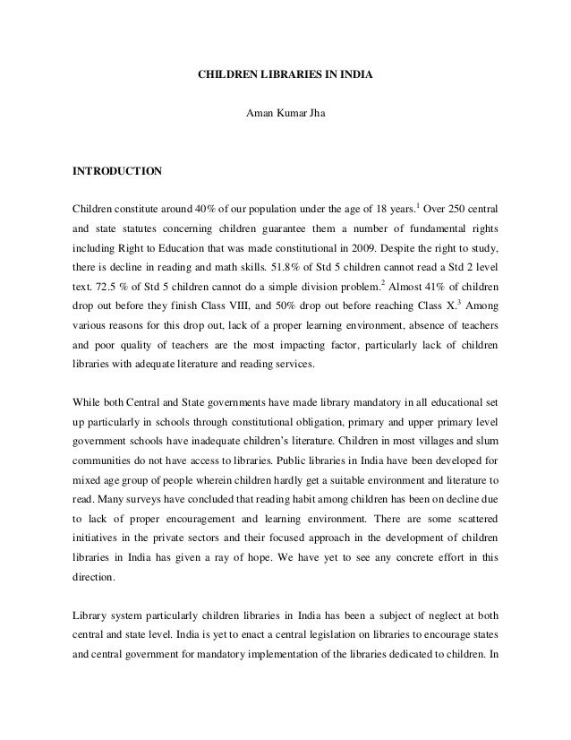 CHILDREN LIBRARIES IN INDIA  Aman Kumar Jha  INTRODUCTION Children constitute around 40% of our population under the age o...