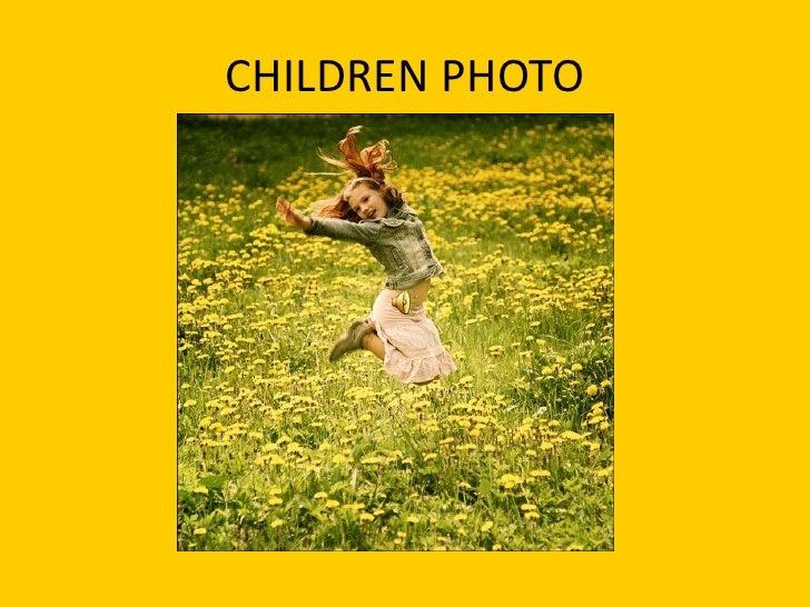 CHILDREN PHOTO<br />