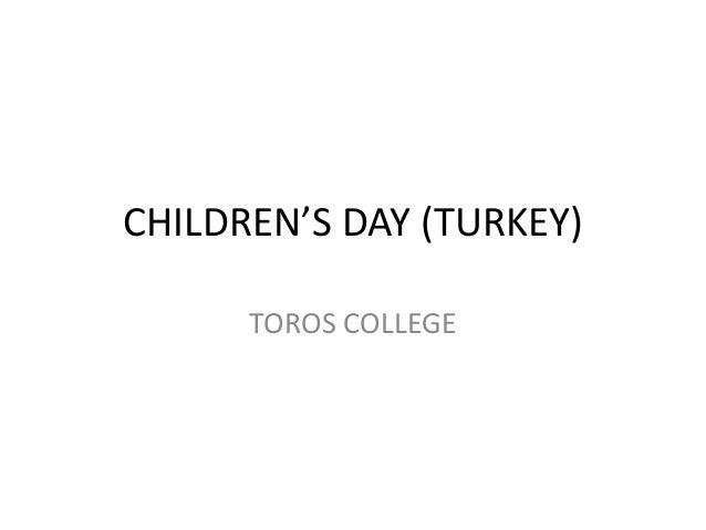 CHILDREN'S DAY (TURKEY) TOROS COLLEGE