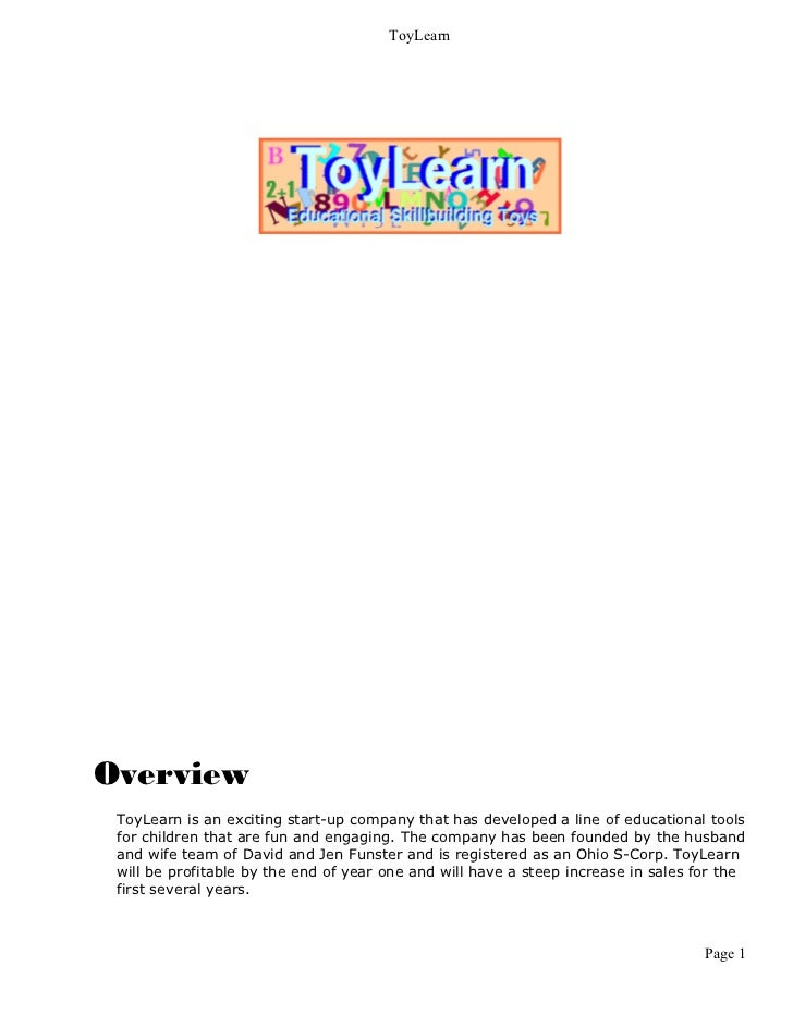 ToyLearnOverview ToyLearn is an exciting start-up company that has developed a line of educational tools for children that...