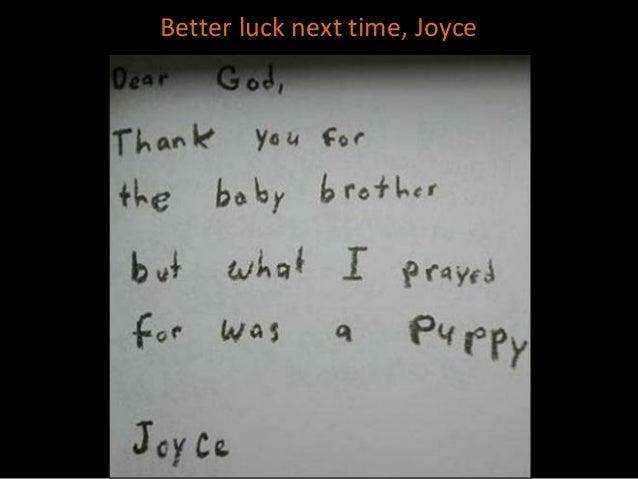 better luck next time joyce