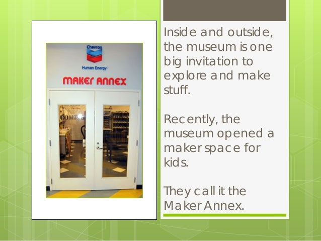A maker space for kids at childrens museum of houston maker annex childrens museum of houston 2 stopboris Image collections
