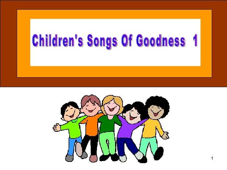 Children's Songs Of Goodness  1