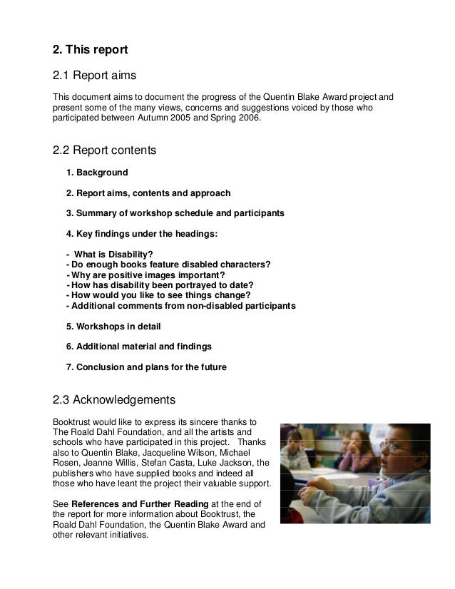 2. This report2.1 Report aimsThis document aims to document the progress of the Quentin Blake Award project andpresent som...