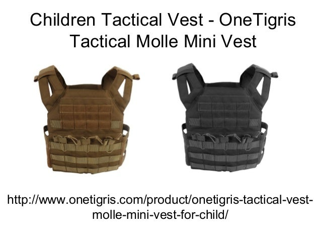 Children Tactical Vest - OneTigris Tactical Molle Mini Vest http://www.onetigris.com/product/onetigris-tactical-vest- moll...