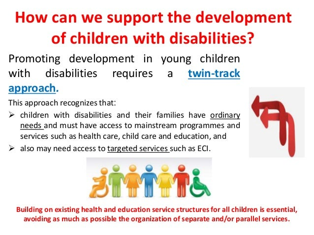 • Community-based rehabilitation (CBR) has also been  one of the major approaches to addressing the needs  of children wit...