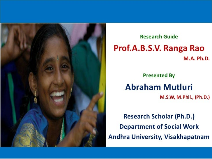 Research Guide Prof.A.B.S.V. Ranga Rao                           M.A. Ph.D.           Presented By     Abraham Mutluri    ...