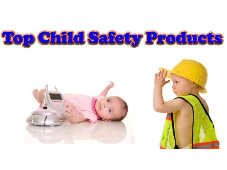 tIf you like this presentation and feel that any of your friends or family couldbenefit from these Child Safety Products S...