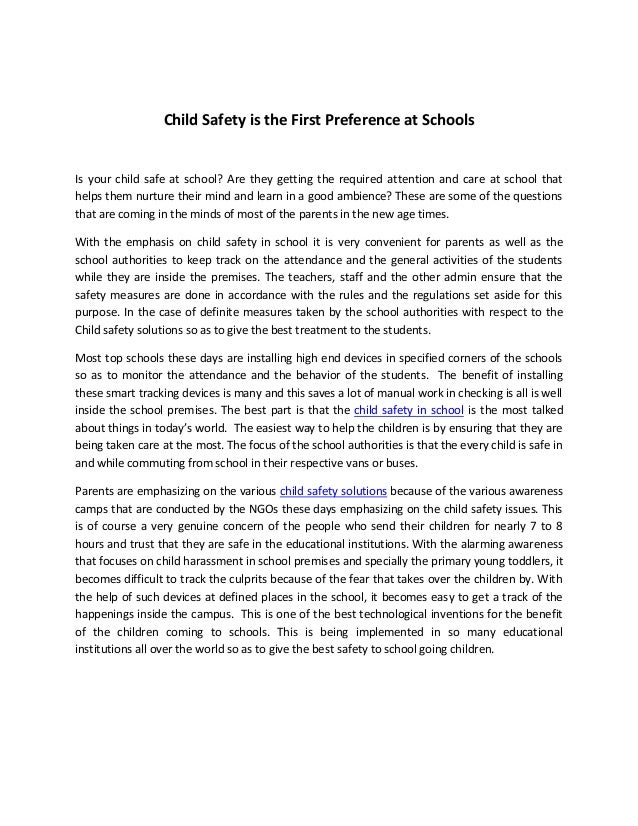 Child Safety is the First Preference at Schools Is your child safe at school? Are they getting the required attention and ...