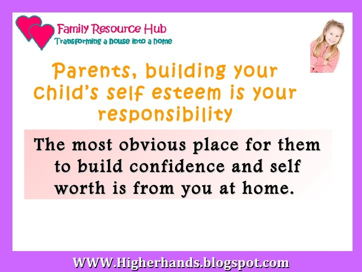 a childs self esteem essay 333 61 explain how to support children and young people's self-confidence and  self-esteem to get children to become resilient adults have.
