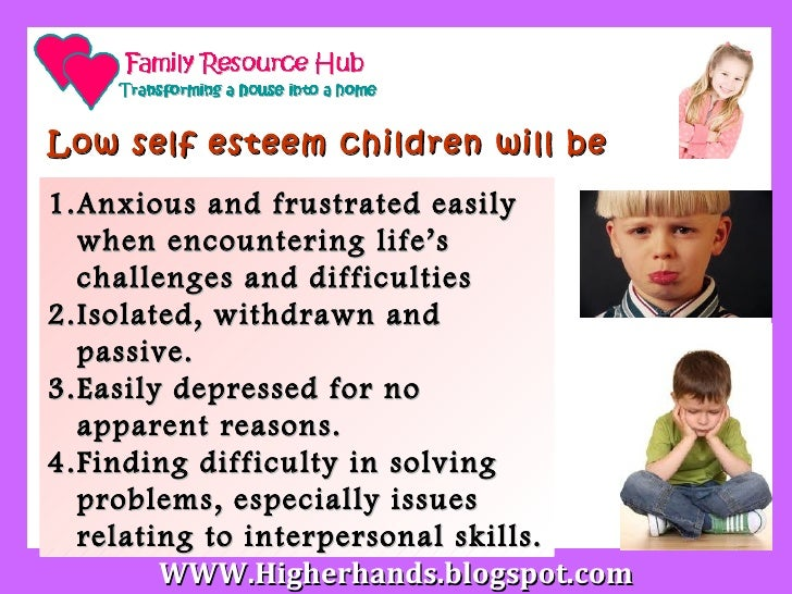 essays on self esteem in children Self-esteem is how you feel about yourself children with high self esteem are confident, take risks, bounce back after trouble, help and praise others, smile.