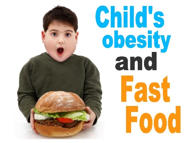 Fast Food And Child Obesity Essay