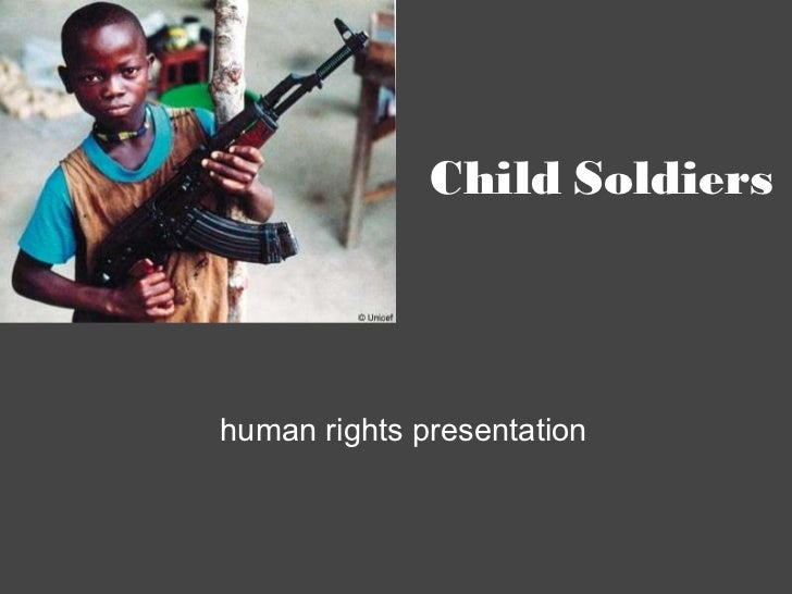 Child Soldiers human rights presentation