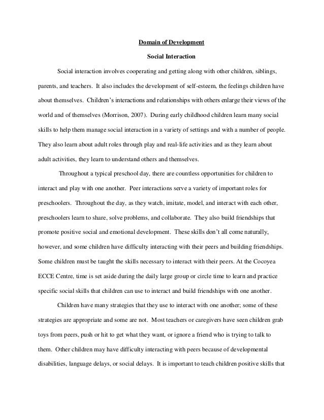 essay preschool social interaction Social skill activities for preschoolers these activities come straight from a preschool social skills the key to learning social interactions for.