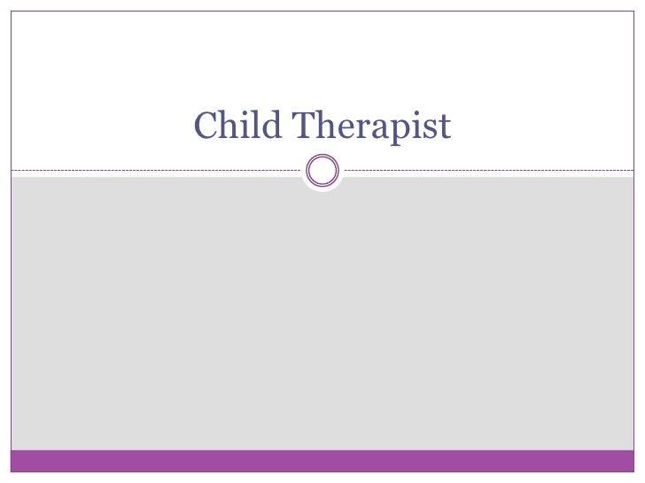 Child Therapist<br />