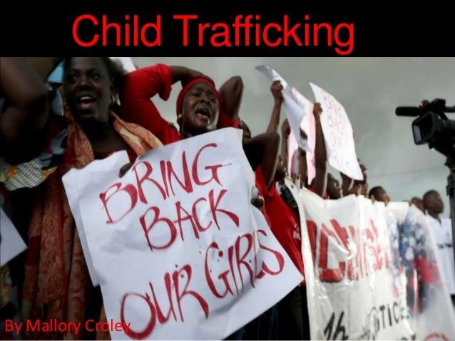 Child Trafficking By Mallory Croley