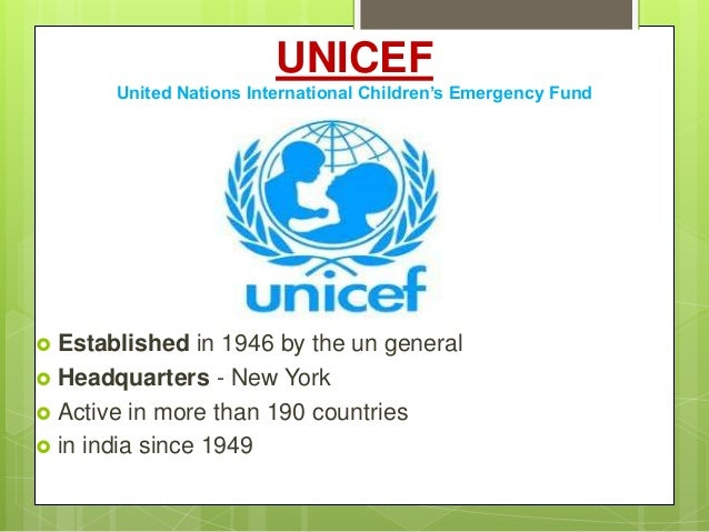 a history of united nations international childrens emergency fund Important statement: the united nations children's fund has no relationship whatsoever with the world children's fund.