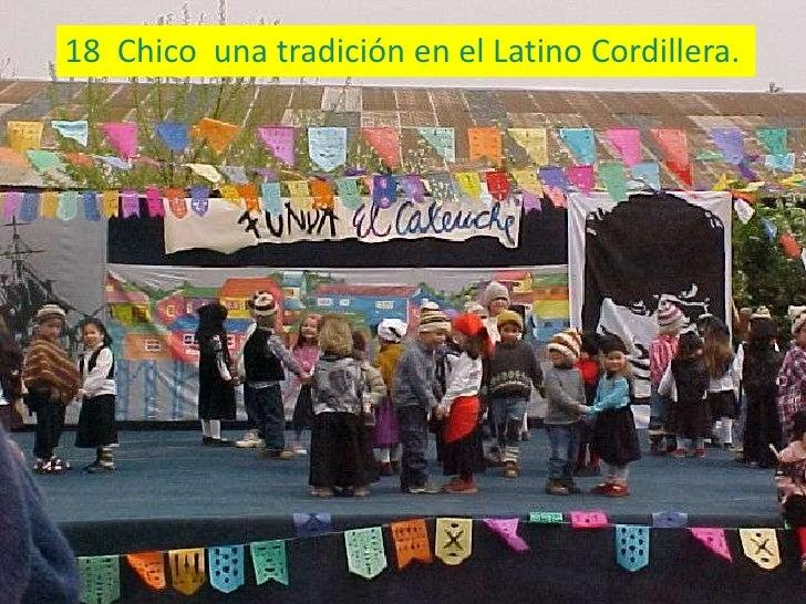 18 Chico una tradición en el Latino Cordillera.