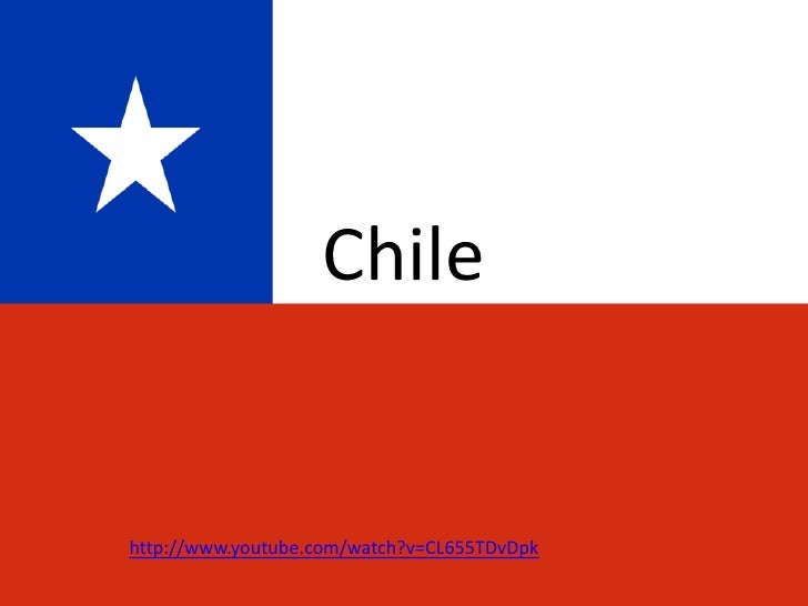 Chile<br />http://www.youtube.com/watch?v=CL655TDvDpk<br />
