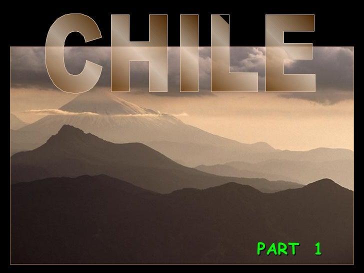 CHILE PART  1
