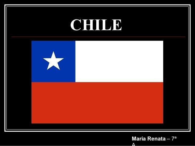 CHILE        Maria Renata – 7ª