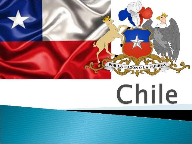  Nome Oficial: República do Chile   Data nacional: 18 de setembro de 1810   Capital: Santiago.   Idioma: Espanhol (ofi...