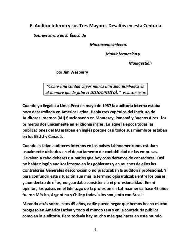 El Auditor Interno y sus Tres Mayores Desafíos en esta Centuria Sobrevivencia en la Época de Macroconocimiento, Malainform...