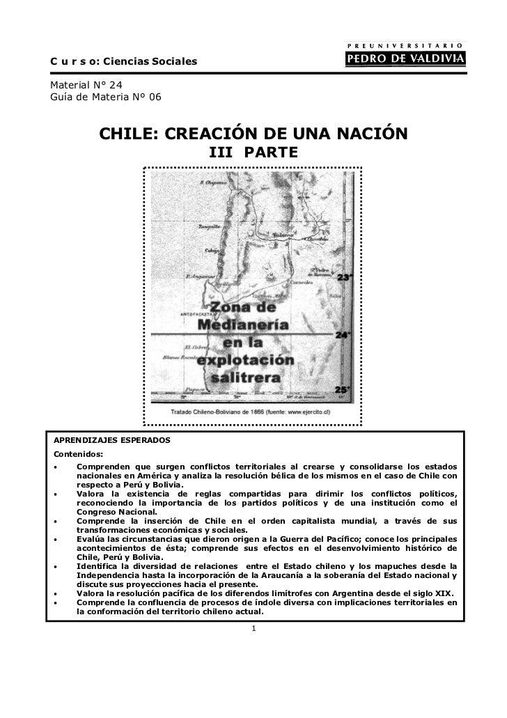 C u r s o: Ciencias SocialesMaterial N° 24Guía de Materia Nº 06          CHILE: CREACIÓN DE UNA NACIÓN                    ...