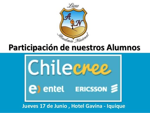 Participación de nuestros Alumnos Jueves 17 de Junio , Hotel Gavina - Iquique