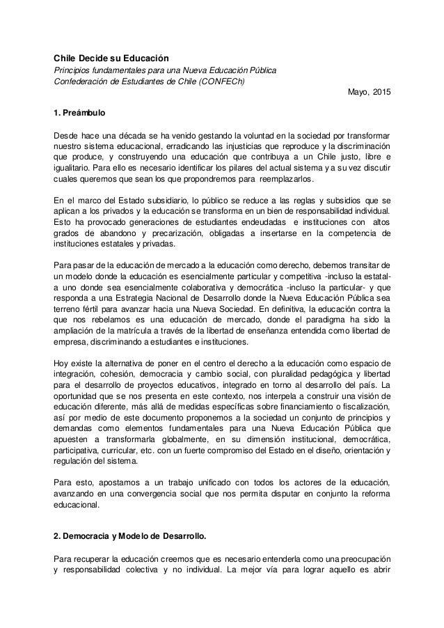 Chile Decide su Educación Principios fundamentales para una Nueva Educación Pública Confederación de Estudiantes de Chile ...