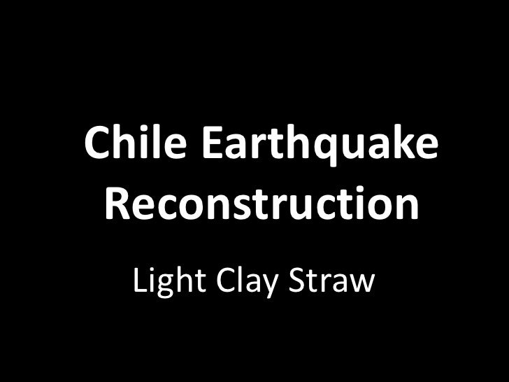 Chile Earthquake Reconstruction<br />Light Clay Straw<br />