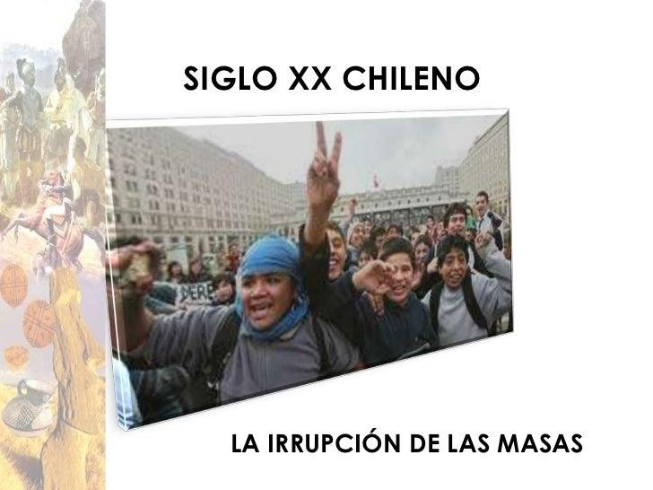 Chile En El Siglo XX Slide 2