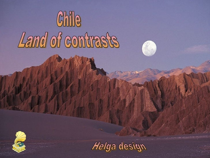 Chile  Land of contrasts Helga design