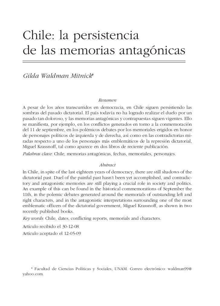 Chile: la persistenciade las memorias antagónicasGilda Waldman Mitnick*                                       ResumenA pes...