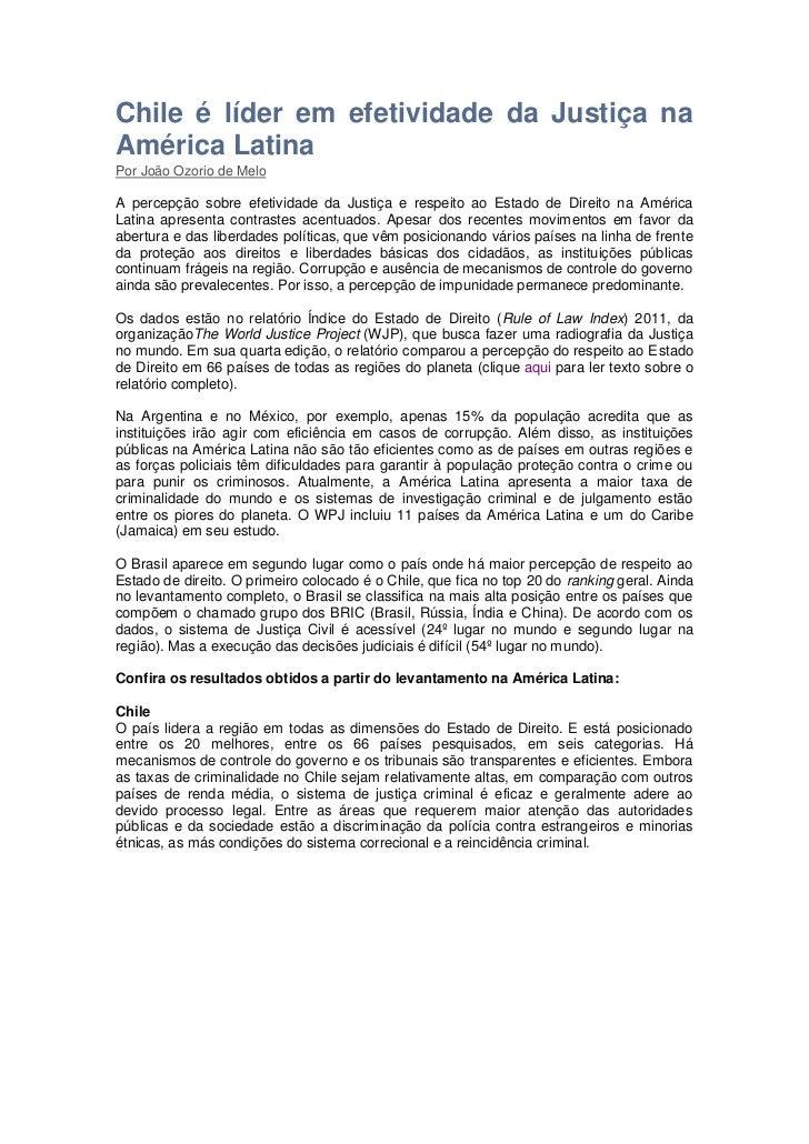 Chile é líder em efetividade da Justiça naAmérica LatinaPor João Ozorio de MeloA percepção sobre efetividade da Justiça e ...