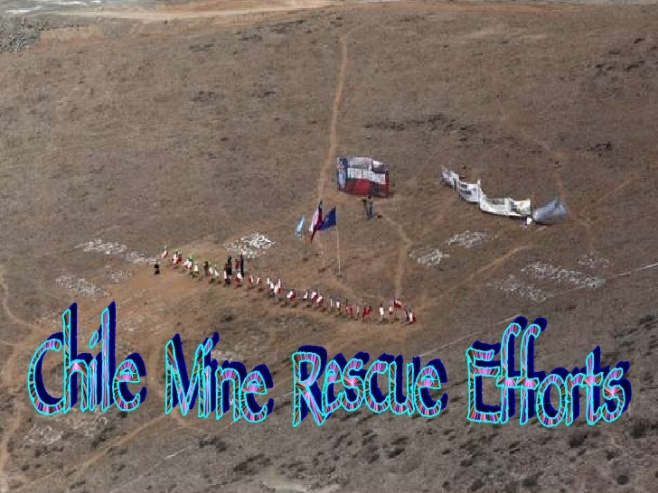 Chile  Mine  Rescue  Efforts