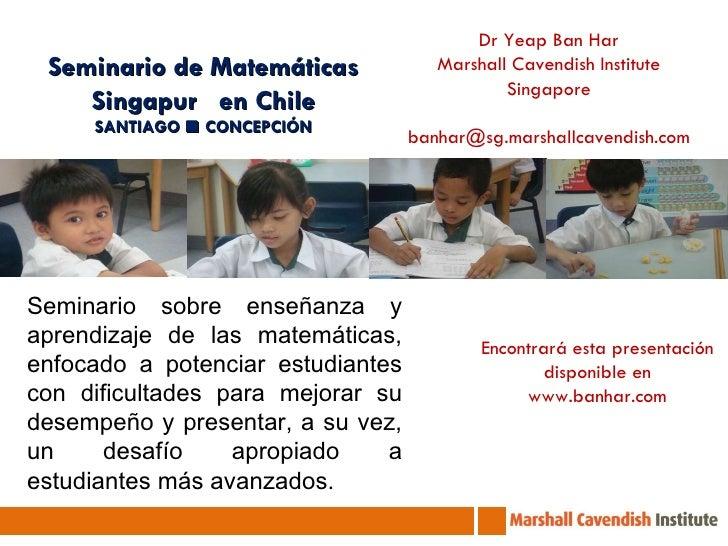 Seminario sobre enseñanza y aprendizaje de las matemáticas, enfocado a potenciar estudiantes con dificultades para mejorar...