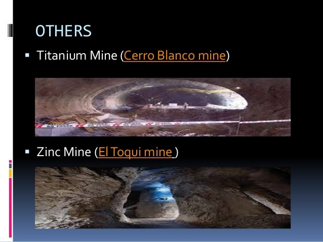 MAJOR COMPANIES(Domestic)   CODELCO (World's largest producer of  Copper)   Kinross(Owns two major Gold mines in Chile) ...