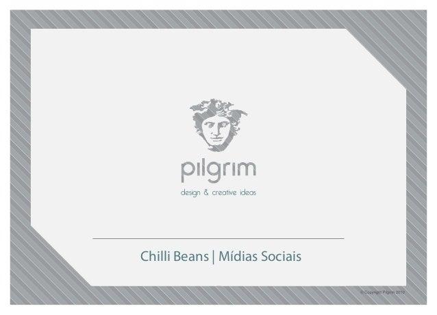 Chilli Beans | Mídias Sociais