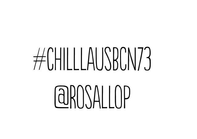 #chilllausBCN73@Rosallop